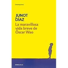 La maravillosa vida breve de Oscar Wao (CONTEMPORANEA, Band 26201)