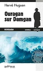 Ouragan sur Damgan: Un polar breton (ENQUETES EN SER)
