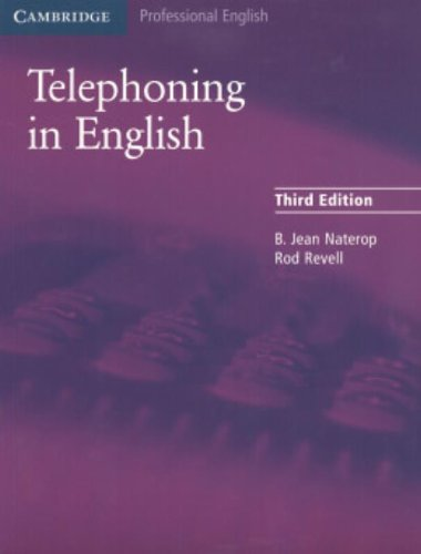 Telephoning in English Pupil's Book (Cambridge Professional English)