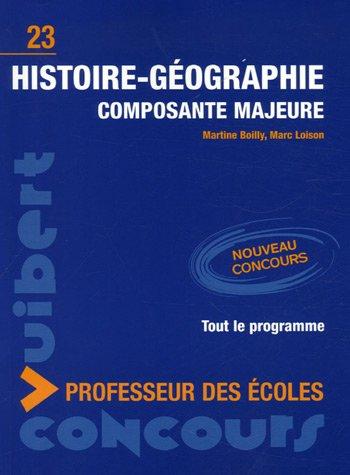 Histoire-Gographie Composante majeure Concours Professeur des coles