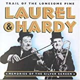 Songtexte von Laurel & Hardy - Trail of the Lonesome Pine