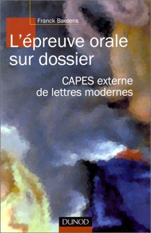 L'épreuve orale sur dossier : CAPES externe de lettres modernes