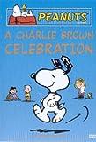 Peanuts: A Charlie Brown Celebration [DVD]