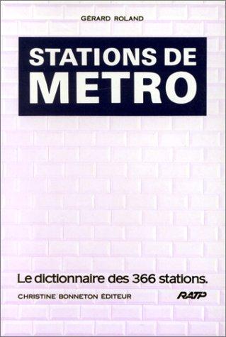 Stations de métro par Gérard Roland