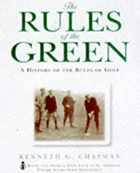 The Rules of the Green: History of the Rules of Golf