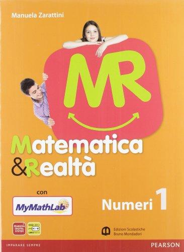 Matematica e realtà. Numeri-Figure. Con tavole numeriche. Con Mymathlab. Per la Scuola media. Con espansione online: 1