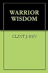 WARRIOR WISDOM (English Edition)