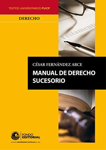 Manual de derecho sucesorio por César Fernandez