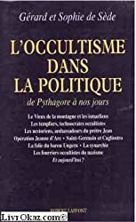 L'occultisme dans la politique : De Pythagore à nos jours...