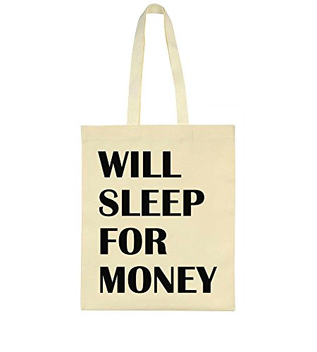Will Sleep For Money Tote Bag