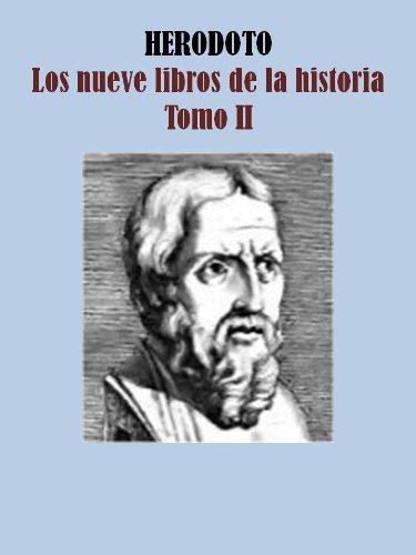LOS NUEVE LIBROS DE LA HISTORIA TOMO II por HERODOTO DE HALICARNASO