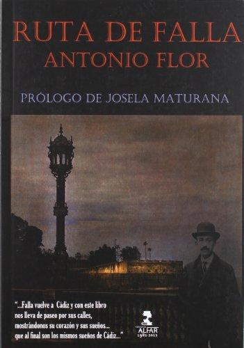 Ruta de Falla (Fuera de colección) por Antonio Flor Borrego