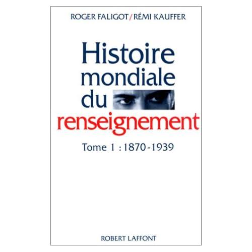 Histoire mondiale du renseignement, tome 1 : 1870-1939