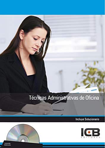 TÉCNICAS ADMINISTRATIVAS DE OFICINA por Ma. Dolores  Pérez Rodríguez
