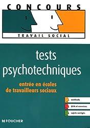 Tests psychotechniques : Entrée en écoles de travailleurs sociaux (Ancienne Edition)