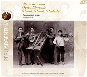 """Missa de Lima / Opéra-sérénade """"Venid, Venid, Deidades"""""""