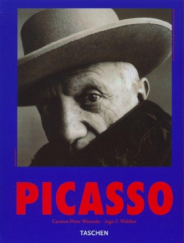 Pablo Picasso 1881-1973 par  Ingo Walther, Carsten-Peter Warncke
