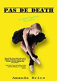 Pas De Death (The Dani Spevak Mystery Series Book 3) (English Edition)