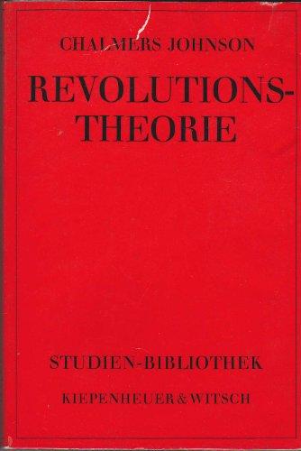 Revolutionstheorie - Aus dem Amerikanischen von Karl Römer