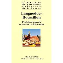 Languedoc-Roussillon : Produits du terroir et recettes traditionnelles