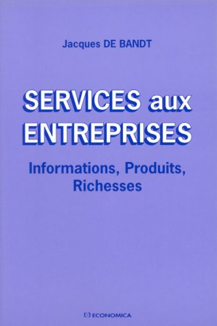 Services aux entreprises par Jacques De Bandt