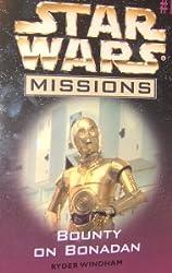 Bounty on Bonadan (Star Wars Missions #19) [Paperback] by Windham, Ryder