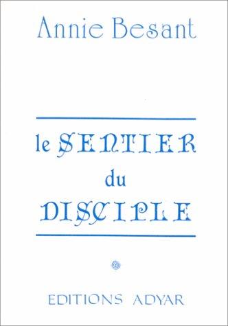 Le sentier du disciple par Annie Besant
