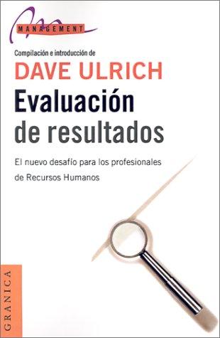 Evaluacion de Resultados por Dave Ulrich