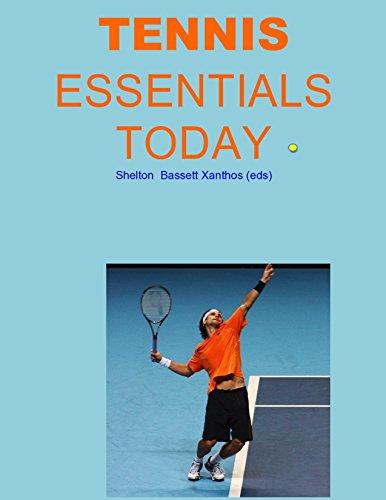 Tennis Essentials Today ($6 Sports Series) (English Edition) por Christine Sheldon