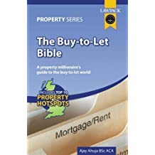 The Buy-to-let Bible (Lawpack Property) by Ahuja, Ajay published by Lawpack Publishing Ltd (2005)