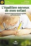 Telecharger Livres L Equilibre nerveux de mon enfant (PDF,EPUB,MOBI) gratuits en Francaise