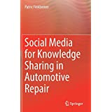 Social Media for Knowledge Sharing in Automotive Repair
