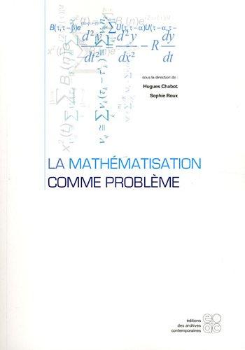La mathématisation comme problème