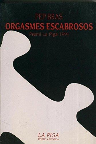 Orgasmes escabrosos