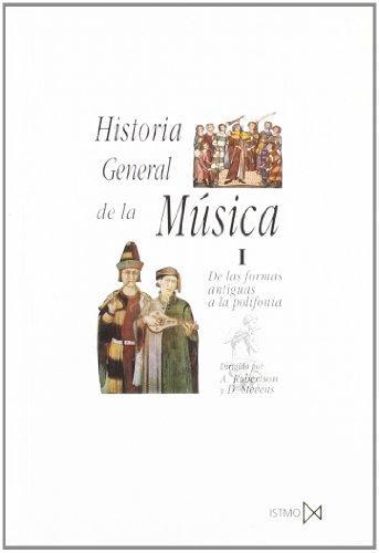 Historia general de la música. T.1. De las formas antiguas a la polifonía por Alec Robertson