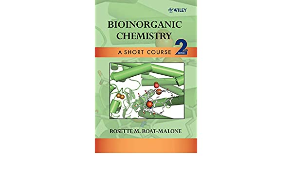 Bioinorganic Chemistry: A Short Course