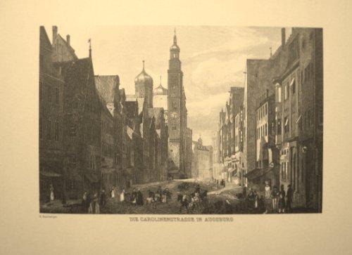AUGSBURG, die Carolinenstraße - Reproduktion eines Stahlstichs vom Beginn des 19. Jahrhunderts