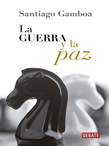 La guerra y la paz eBook: Santiago Gamboa: Amazon.es: Tienda Kindle