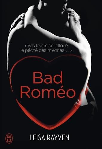 Bad Roméo par Leisa Rayven