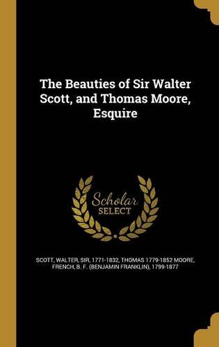 the-beauties-of-sir-walter-scott-and-thomas-moore-esquire