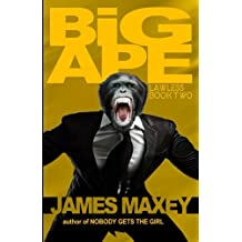 Big Ape: Lawless Book Two: Volume 2