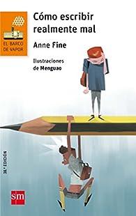 Cómo escribir realmente mal par Anne Fine