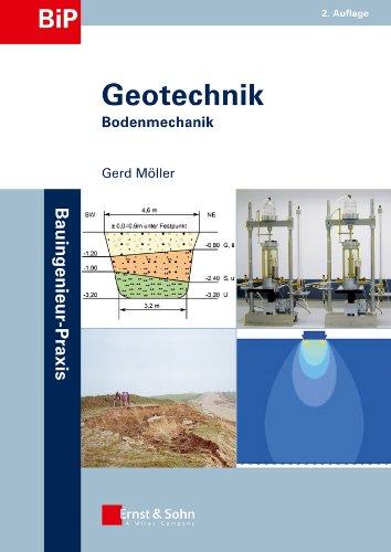 Geotechnik: Bodenmechanik (Bauingenieur-Praxis)