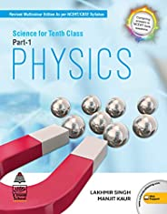 Science for Class 10 Part-1 Physics by Lakhmir Singh (2021-2022 Examination)