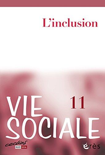 Vie Sociale, N 11, Septembre 2015 : L'inclusion