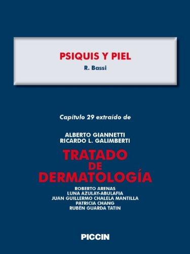 Capítulo 29 extraído de Tratado de Dermatología - PSIQUIS Y PIEL por A.Giannetti