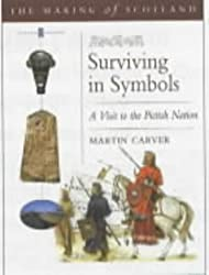 The Making of Scotland: Surviving in Symbols
