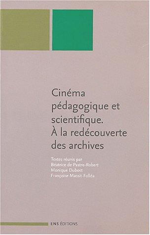 Cinéma pédagogique et scientifique : A la redécouverte des archives