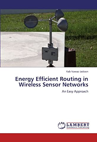 Energy Efficient Routing in Wireless Sensor Networks: An Easy Approach