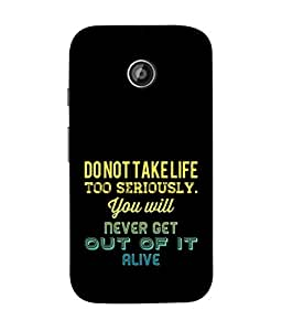 PrintVisa Designer Back Case Cover for Motorola Moto E2 :: Motorola Moto E Dual SIM (2nd Gen) :: Motorola Moto E 2nd Gen 3G XT1506 :: Motorola Moto E 2nd Gen 4G XT1521 (Life Quotations Sayings Words Life)